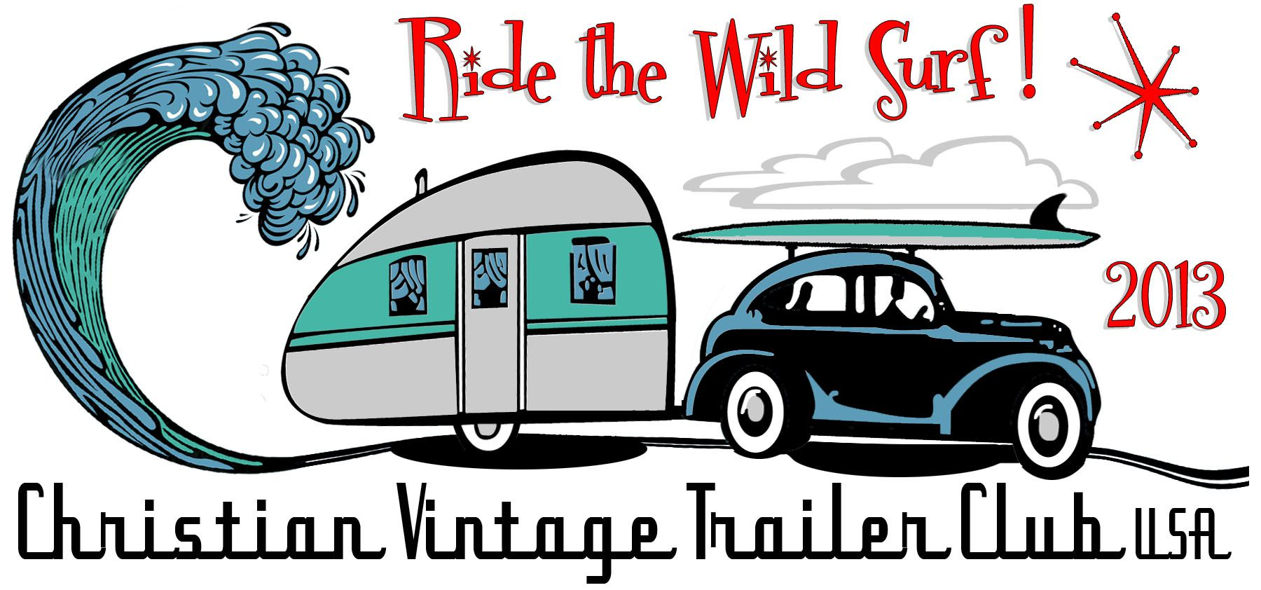 Ride The Wild Surf Vintage Trailer Rally